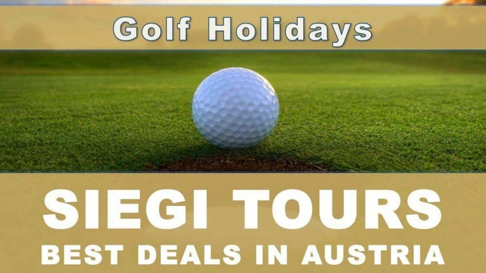 Siegi Tours Golf Holidays Austria