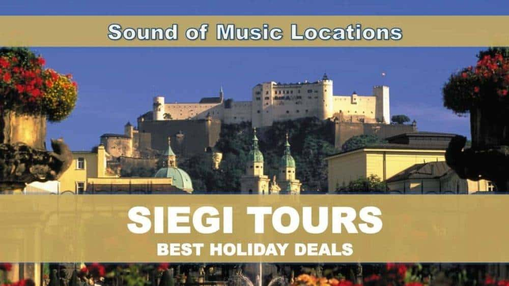 Sound of Music Sightseeing Siegi Tours